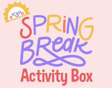 "Pink background with the text ""Spring Break Activity Box"". A sun with glasses is at the top."
